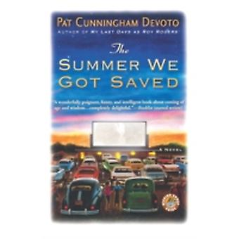 The Summer We Got Saved by Devoto & Pat Cunningham