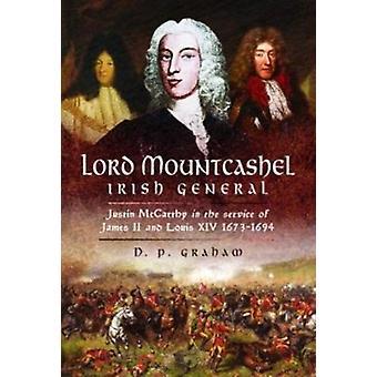 Lord Mountcashel irländsk jacobite General av DP Graham