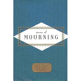 Poems Of Mourning by Peter Washington - 9781857157369 Book