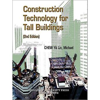 Construction Technology For Tall Buildings (2nd Edition) by Michael C