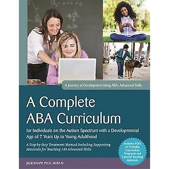 A Complete ABA Curriculum for Individuals on the Autism Spectrum with