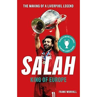 Salah  King of Europe by Frank Worrall