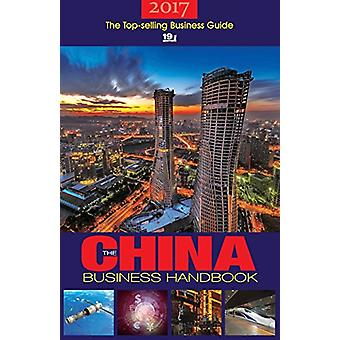 The China Business Handbook - 2017 by ACA Publishing Ltd. - 9781910760