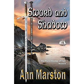 Sword and Shadow - Book 6 - The Rune Blades of Celi by Ann Marston - 9
