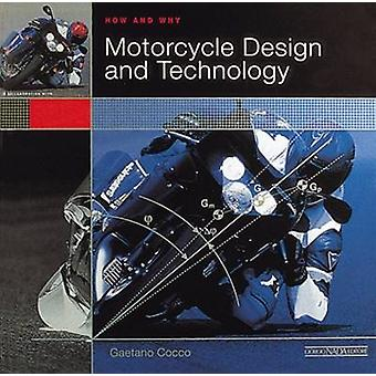 Motorcycle Design and Technology - How and Why by Gaetano Cocco - 9788