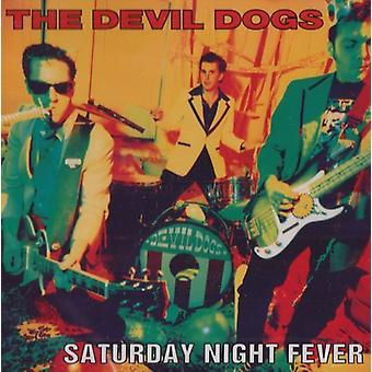 Devil Dogs - Saturday Nite Fever [CD] USA import