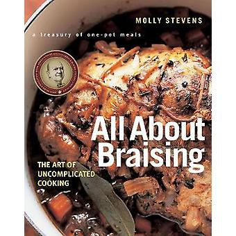 All About Braising - The Art of Uncomplicated Cooking