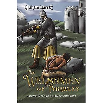 De Welshmen van Tyrawley: Een verhaal van Welsh clans in Elizabethan Ierland