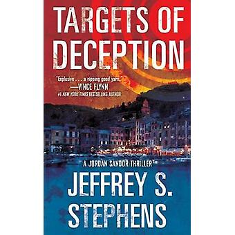 Targets of Deception by Jeffrey S Stephens - 9781476798318 Book