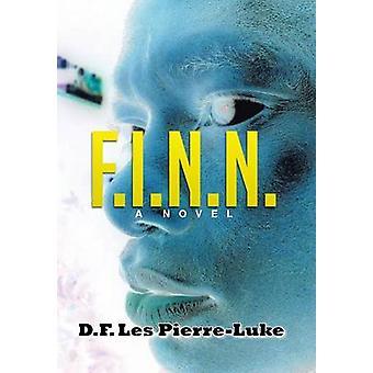 F.I.N.N. by D F Les Pierre-Luke - 9781483614618 Book