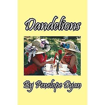 Dandelions by Penelope Dyan - 9781614773276 Book