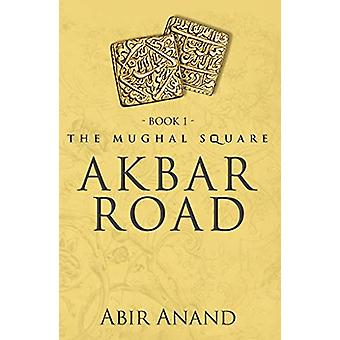 Akbar Road by Abir Anand - 9789388556316 Book