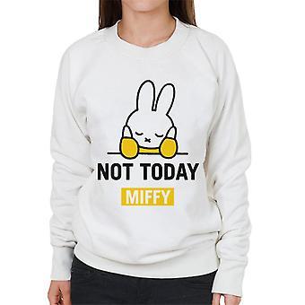 Miffy ikke i dag Kvinder 's Sweatshirt