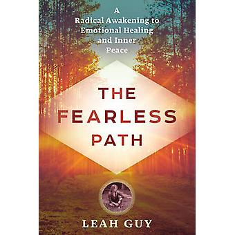 The Fearless Path by Leah Guy