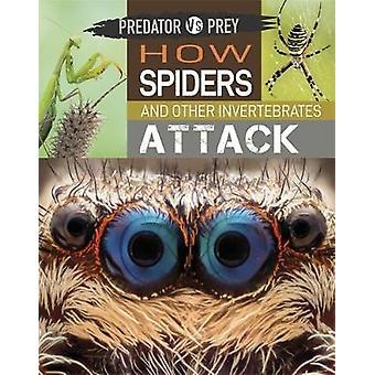 Wie Spinnen und andere Wirbellose Predator vs Beute angreifen