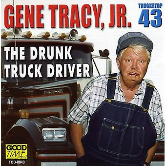 Gene Tracy Jr. - Drunk Truck Driver [CD] USA import