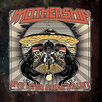 Mothership - Live Over Freak Valley [CD] USA import