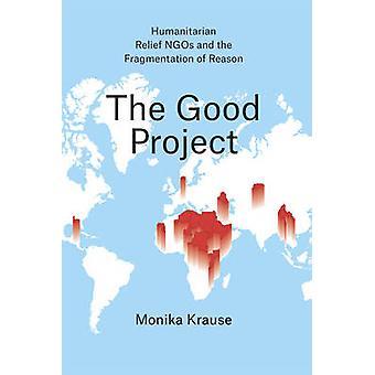 Det gode projekt - humanitær nødhjælp ngo'er og fragmentering af R