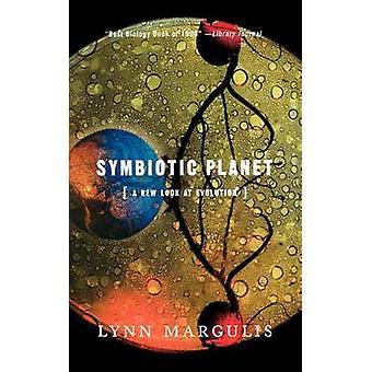 Symbiotique planète - un nouveau regard sur l'évolution (nouvelle édition) par Lynn Margu