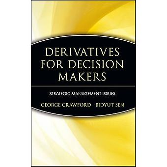 Derivatives for Decision Makers - Strategic Management Issues by Georg