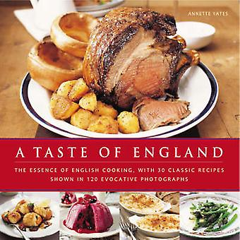 A Taste of England - The Essence of English Cooking - with 30 Classic
