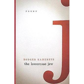 The Lowercase Jew - Poems by Rodger Kamenetz - 9780810151529 Book