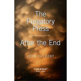 Purgatory pressen / efter slutet av John Culbert - 9781782790617 B