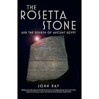 Rosetta Stone- och återfödelsen av forntida Egypten av John Ray - Dom