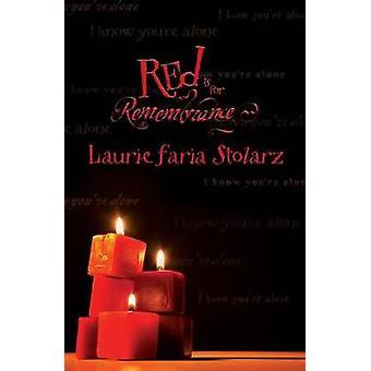 Le rouge est pour la mémoire de Laurie Faria Stolarz - livre 9780738707600