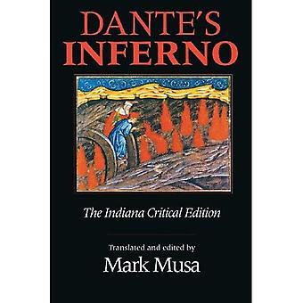Dantes Inferno: Indiana kritische Ausgabe (Indiana Meisterwerk Ausgaben)