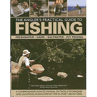 De Angler's Practical Guide to vissen: zoetwater - spel - Satlwater - vliegvissen