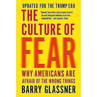 La Culture de la peur (révisée): pourquoi les Américains ont peur des mauvaises choses