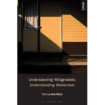 Understanding Wittgenstein, Understanding Modernism (Understanding Philosophy, Understanding Modernism)