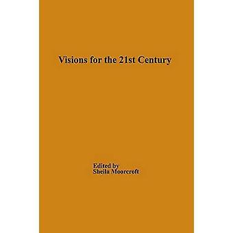 2000-luvun tuntematon visioita