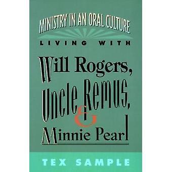 Ministeriet i en mundtlig kultur af prøven & Tex