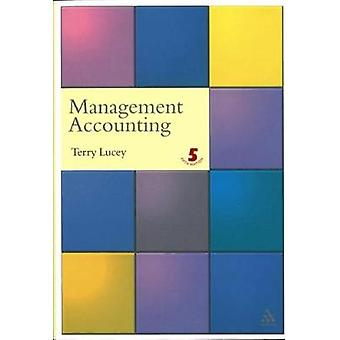 Management Accounting by Lucey & Terry