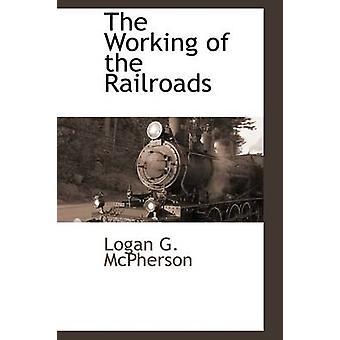 Arbeider av jernbaner av McPherson & Logan G.