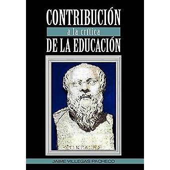 Maksuihin a la critica de la Educacion by Pacheco & Jaime Villegas