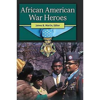 African American krigshjältar av Martin & James
