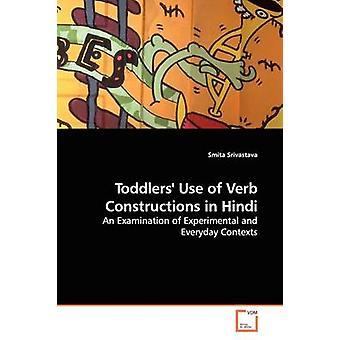 Kleinkinder-Verwendung von Verb-Konstruktionen in Hindi durch Srivastava & Smita
