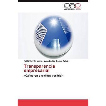 Transparencia Empresarial by Legna & Pablo Hern