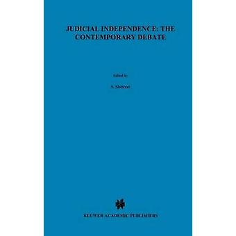 Judicial Independence the Contemporary Debate by Deschnes & J.