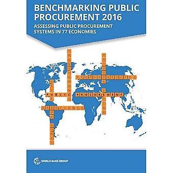 Benchmarking julkisten hankintojen 2016: Arvioida julkisten hankintajärjestelmien 77 maissa (Latinalaisen Amerikan maiden kehityksen...