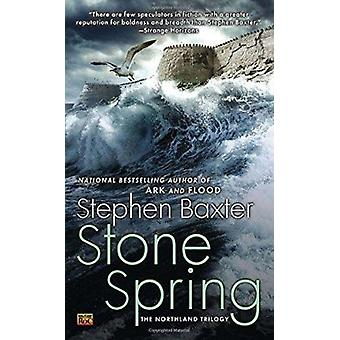 Stone Spring by Stephen Baxter - 9780451464460 Book