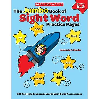 The Jumbo Book of Sight Word Practice Pages - Grades K-2 - Super-Fun R