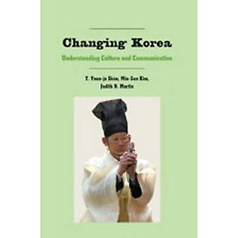 Changing Korea - Understanding Culture and Communication (1st New edit