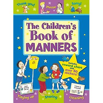 The Children's Book of Manners by Sue Lloyd - Jacqueline East - 97818