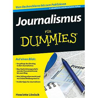 Journalismus Fur Dummies by Henriette Lowisch - 9783527707461 Book