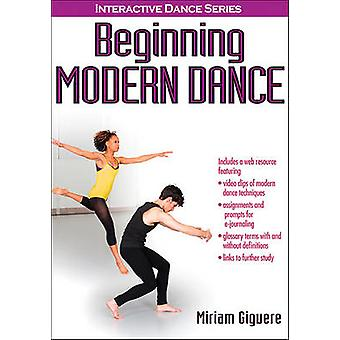 Beginning Modern Dance by Miriam Giguere