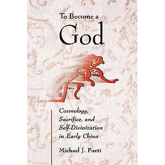 Att bli en Gud - kosmologi - offer- och själv-Gudomliggörelse i öra